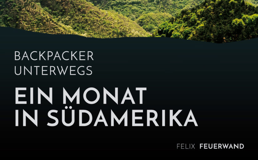 Meine Reise durch Südamerika als Buch